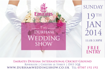 Durham Wedding Show - 19th January 2014
