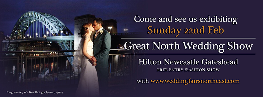 22ndFeb 2015 Great North Wedding Show